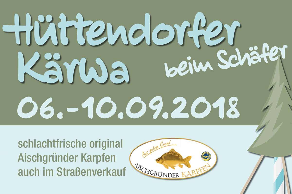 Hüttendorfer Kirchweih 06. bis 10.09.2018